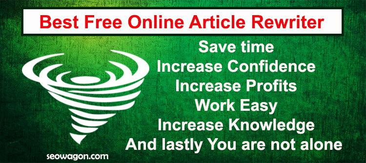 Best free online article rewriter