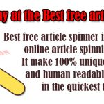 What and Why at the Best free article spinner?
