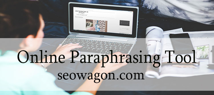 All Paraphrasing Services Are Not Created Equal